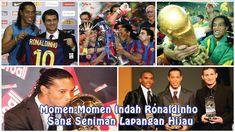 Momen-Momen Indah Ronaldinho Sang Seniman Lapangan Hijau