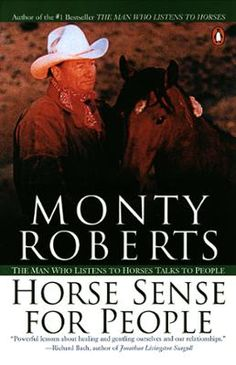 Horse Sense for People by Monty Roberts, Click to Start Reading eBook, This is Monty Roberts's long-awaited sequel to The Man Who Listens to Horses. In this fascinating boo