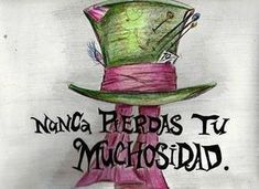 Find images and videos about wonderland, sombrerero and sombrerero loco on We Heart It - the app to get lost in what you love. Chesire Cat, Frases Tumblr, Were All Mad Here, Wonderland Party, Disney Quotes, More Than Words, Tim Burton, Disney Pixar, Walt Disney
