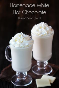 HOMEMADE WHITE HOT CHOCOLATE 4 cups of milk of your choice (or you can substitute heavy cream or half and half, or do a mixture) 1 tsp. vanilla extract 8 oz. white chocolate, chopped into small pieces whipped cream or marshmallows for topping HEAT all together, but don't boil