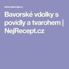 Bavorské vdolky s povidly a tvarohem   NejRecept.cz