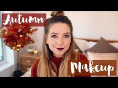 Autumn Makeup | Zoella - YouTube - - - just ditch all the face smuck.. the eyeshadow & lipstick is all I'm pinning this for ^^