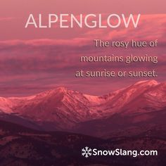 Alpenglow: fire on the mountain http://snowslang.com/alpenglow/