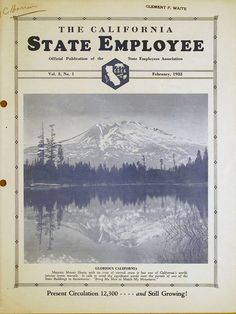 Mount Shasta, 1932. The California State Employee, February 1932. Magazine covers.