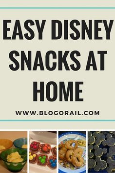 Easy Disney Snacks at Home - The Blogorail Make these easy, fun, yummy treats at home between trips to bring some of the magic home!