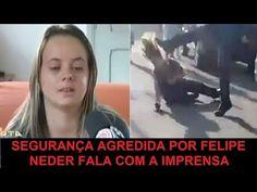 Segurança agredida concede entrevista a imprensa