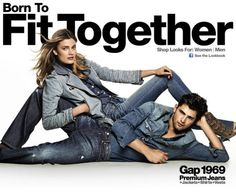 Gap Ad 1/2: This ad focuses on sales and the Gap 1969 Premium Jeans themselves. It attempts to communicate brand knowledge of Gap jeans fitting perfectly for his and hers.