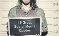 """You are what you tweet,"" and other great social media quotes!"