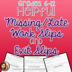 Missing Work and Late Work are major problems in the secondary classroom. In this product you will find sheets with missing work and late work slips as well as exit slips that can be used daily or weekly.