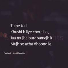 Jo loag hame Pasand nhi Karthe aise loagonko chodna Hi behatthar Hy. Secret Love Quotes, Sad Love Quotes, Crush Quotes, Life Quotes, Zindagi Quotes, Hurt Quotes, Heartfelt Quotes, Heartbroken Quotes, Reality Quotes
