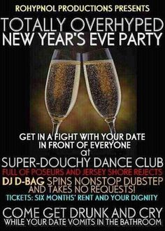 This sums it up pretty well. | Pinterest, You Are Drunk #NYE  #NewYears