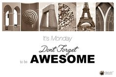 It's MONDAY! Don't forget to be awesome today! #alphabetphotography Alphabet Photos, Alphabet Art, Letter Art, Alphabet Photography, It's Monday, Word Art, Don't Forget, Crafty, Lettering