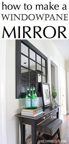 How to make a chic windowpane #mirror out of simple hardware store materials - by The Chronicles of Home #DIY