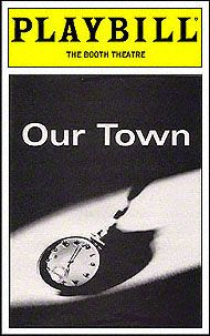 Our Town Playbill Covers on Broadway - Robert Redford was sitting in the audience - there to see his pal (Paul Newman) Theatre Shows, Theatre Nerds, Musical Theatre, Broadway Theme, Broadway Plays, Broadway Shows, National Theatre Live, Play Poster