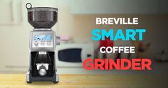 Breville Coffee Grinder is one of the best burr coffee grinder available in the market and at a reasonable price. Check it out!