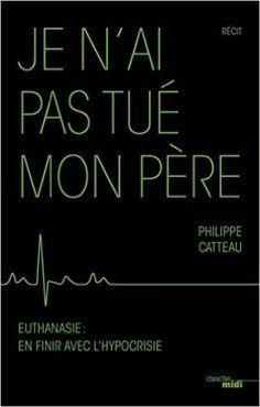 Découvrez Je n'ai pas tué mon père de Philippe Catteau sur Booknode, la communauté du livre