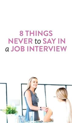 While knowing what good things to say an interview is key, knowing what not to say and what to avoid is just as important. Here are 8 things NEVER to say in a job interview. Interview Skills, Interview Questions And Answers, Job Interview Tips, Job Interviews, Interview Clothes, Job Interview Preparation, Teacher Interviews, Job Resume, Resume Tips
