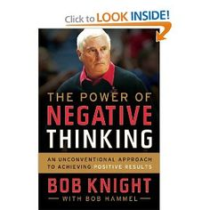 636ab3d5ae4 US Daily The Power of Negative Thinking  An Unconventional Approach to  Achieving Positive Results by Bob Knight