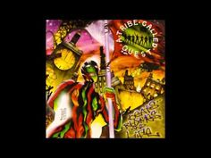 A Tribe Called Quest - Beats, Rhymes & Life (Full Album) HQ - YouTube