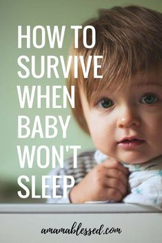 How to survive when your baby won't sleep