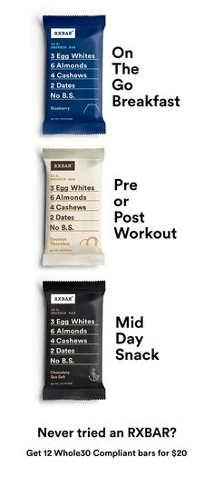 Get 12 Whole30 compliant bars for $20 + free shipping. RXBARs are whole food protein bars made with real ingredients. Just real food that tastes good and is good for you. Each delicious bar packs 12g of protein and 5g of fiber in under 210 calories.