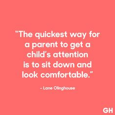 Parenting Done Right Country - Positive Parenting Quotes - - Good Parenting Memes - Foster Parenting Canada Funny Quotes For Kids, Funny Quotes About Life, Mom Quotes, Advice Quotes, Funny Parent Quotes, Toddler Quotes, Life Sayings, Baby Quotes, Family Quotes