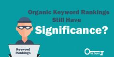 High keyword rankings aren't the only approach to hook up to online customers. There was a time in the early period when attaining the first organic listing on Google was one of the only means to pull towards new online consumers to a website.