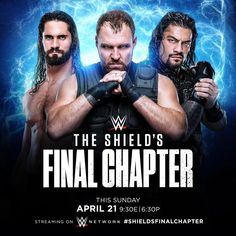 WWE The Shield's Final Chapter – – Full Show Live Streaming Watch Online Wwe Superstar Roman Reigns, Wwe Roman Reigns, Wwe Ppv, Roman Reigns Dean Ambrose, The Shield Wwe, Watch Wrestling, Wwe World, Wwe Wallpapers, Dwayne The Rock