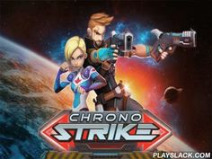 Chrono Strike  Android Game - playslack.com , govern the warrior through impressive areas and battle a large soldier of bad robots. Use military disciplines and wonderful abilities of your warrior. rescue the humaneness from harm by a soldier of bad gagdets. Create a team of gallant heroes, each with exclusive battle abilities. guide your warrior to complete of the stage demolishing  robots who strive to capture up or attack you. ruin robots with specific blows or other means. purchase…