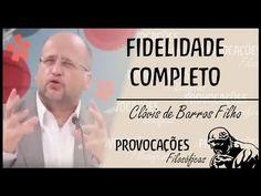 Fidelidade l Clóvis de Barros Filho