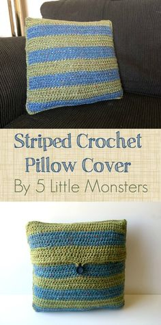5 Little Monsters: Striped Crochet Pillow Cover
