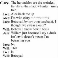 the mortal instruments city of ashes quotes Alec And Jace, Clary And Jace, Mortal Instruments Books, Shadowhunters The Mortal Instruments, Clary Fray, Book Memes, Book Quotes, Will Herondale Quotes, Jace Lightwood