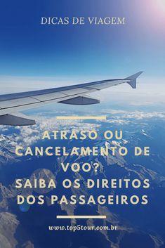 Saiba o que fazer no caso de atraso ou cancelamento do seu voo. Direitos dos passageiros. #dicasdeviagem