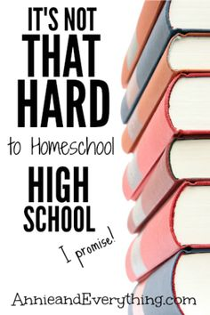 What does it take to homeschool high school? Not as much as you think.