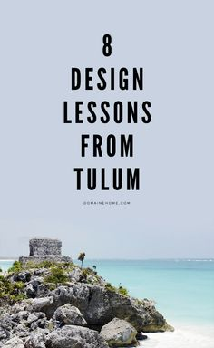 Design secrets for your home from Tulum, Mexico