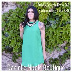 Dahlin Emerald Dress $68.00 (silk) Statement Necklace $20.00