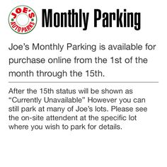 Joe's Auto Parks provides parking services that has two convenient monthly payment options at most locations.