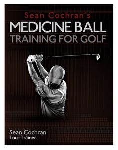 Sean Cochran one of the most recognized golf fitness trainers on the Tour today demonstrates over 75 medicine ball exercises to develop flexibility for a bigger shoulder turn, core training to strengthen the lower back, endurance exercises to finish every round strong, and power training for increasing the distance of every club in your bag.