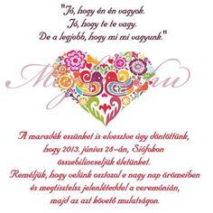 meghívó szöveg - crazy Clip Art, Romantic, Hungary, Weddings, Romantic Things, Romance Movies, Mariage, Wedding, Romances