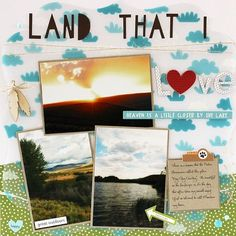 Bella Blvd Campout collection and Invisibles specialty papers. Land That I Love layout by creative team member Laurie Schmidlin.