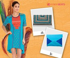 We, at Fusion Beats, are having a tough time deciding which clutch will go with our Tribal Mix dress. A beaded clutch or a suede clutch? What say?