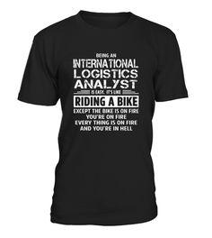 Top International Logistics Analyst front 4 Shirt