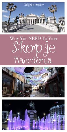 Why You Need To Go To Skopje, Macedonia NOW! - California Globetrotter
