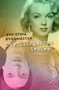 I tvillingarnas tecken - Eva-Stina Byggmästar - böcker(9789515235527) | Adlibris Bokhandel