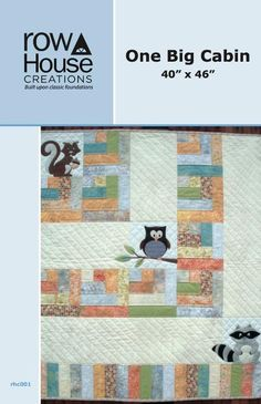"""One Big Cabin -- 2 1/2"""" strips pattern -- cute even without the applique critters!"""