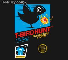 T-Bird Hunt by GordonB. Get yours here: http://www.teefury.com/t-bird-hunt?utm_source=pinterest&utm_medium=referral&utm_content=tbirdhunt&utm_campaign=gallery