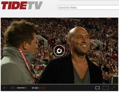 Tide TV - Short interview with Derek Jeter - and why he was at Bama/LSU game. Good interview