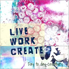 Day to day creativity