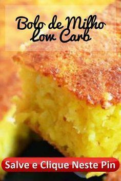 Fit, Light e Low Carb Corn Cake - Perda de peso comendo bolo - Receitas - Best Low Carb Recipes, Dairy Free Recipes, Diet Recipes, Vegan Recipes, Dessert Recipes, Receita Bolo Low Carb, Bolos Low Carb, Low Carp, Dairy Free Appetizers
