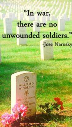 In war, there are no unwounded soldiers